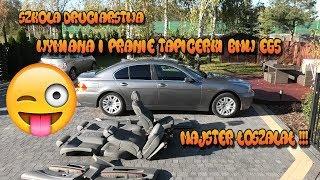 Szkoła Druciarstwa Wymiana i Pranie Tapicerki  BMW E65 Majster Oszalał !! Wazzup :)