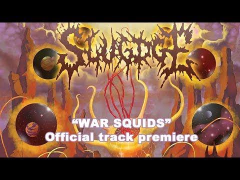 Slugdge War Squids - official track Premiere