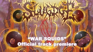 Slugdge War Squids - official track Premiere