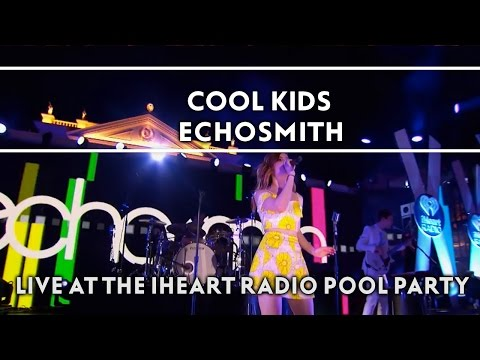 Cool Kids (Live on the Honda Stage at the iHeartRadio Summer Pool Party) [EXTRAS]