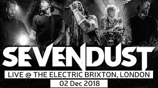 SEVENDUST - ALL I SEE IS WAR TOUR - LONDON - 02 Dec 2018 - P 01