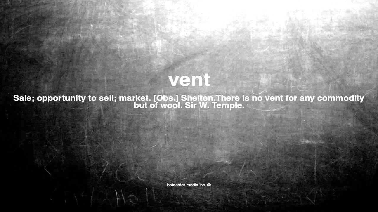 what does vent mean - youtube