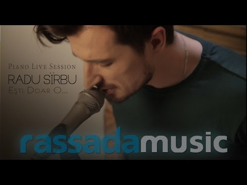 RADU SIRBU - Esti Doar O...    Piano Live Session
