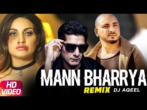 Mann Bharrya (Remix) | Dj Aqeel | B Praak | Jaani | Latest Remix Song 2018 | Speed Records