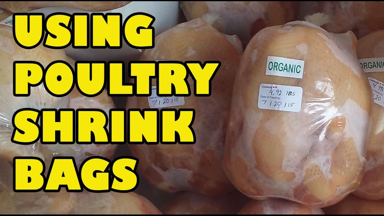 How To Package Poultry With Shrink Bags