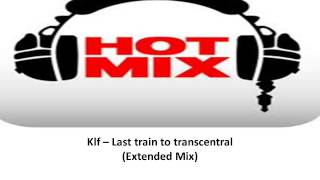Klf -- Last train to transcentral Extended Mix