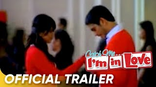 Catch Me... I'm In Love (Official Full Trailer)