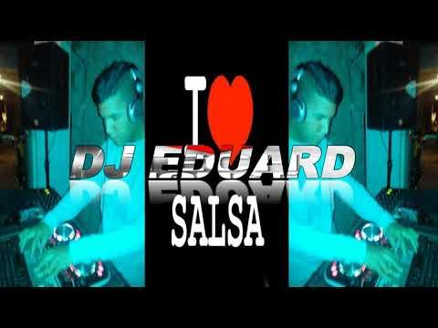 Salsa Baul 2019 Lo Mejor De Lo Mejor DJ Eduard