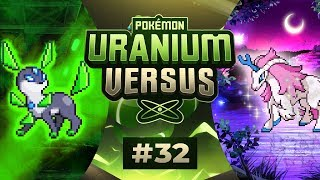 Pokemon Uranium Versus - EP32 | IT IS HAPPENING!