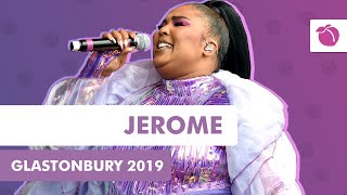 Lizzo - Jerome (Live at Glastonbury 2019)