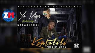 yo-maps-ft-kaladoshas-kontolola-audio-zedmusic-zambian-music-2018