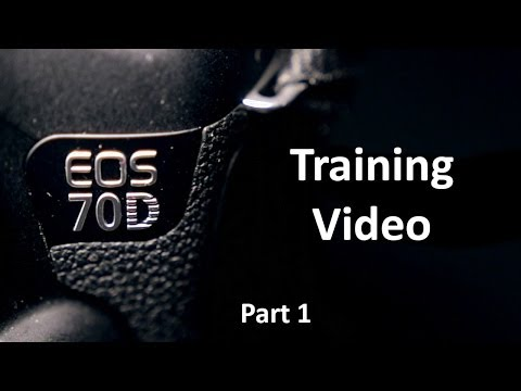 EOS 70D Training Video: Part 1 - Camera Hardware