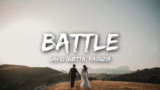 David Guetta - Battle (Lyrics) feat. Faouzia