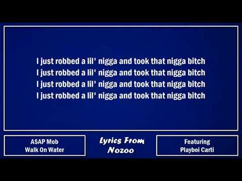 A$AP Mob - Walk On Water (Lyrics) Ft. A$AP Ferg, A$AP Nast, A$AP Twelvyy, A$AP Ant & Playboi Carti