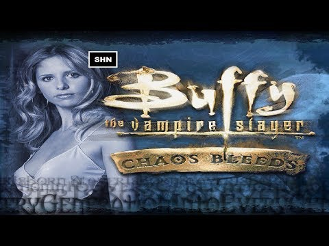 Buffy The Vampire Slayer: Chaos Bleeds |  Full HD 1080p Playthrough Walkthrough No Commentary