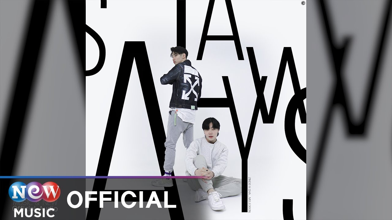 [HIPHOP] ZINDO (진도) - Always (Feat. Cha_mele0o0n(차멜레온))