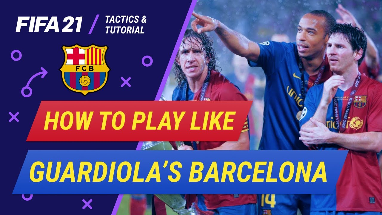 Download How to play like Guardiola's Barcelona in FIFA 21    2008-2009 Barcelona tactical tutorial and tips