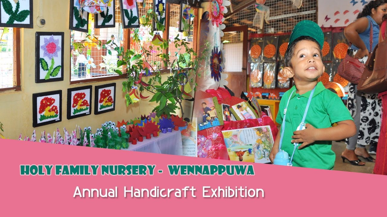 Nursery School Kids Exhibition 2017 Holy Family Wennuwa