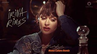 Irina Rimes - Beau Nema Cutura Remix