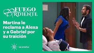 Fuego ardiente: ¡Martina descubre que Alexa y Gabriel son amantes! | Gran Final | Las Estrellas