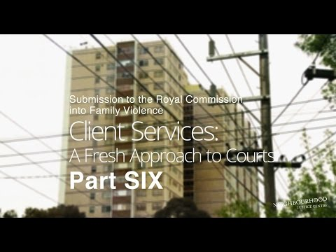 Submission to the Royal Commission into FV: Part 6 Client Services