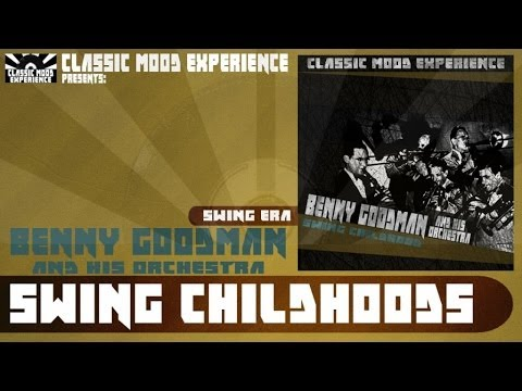 Benny Goodman and His Orchestra - Sing, Sing, Sing [With a Swing] (1938)