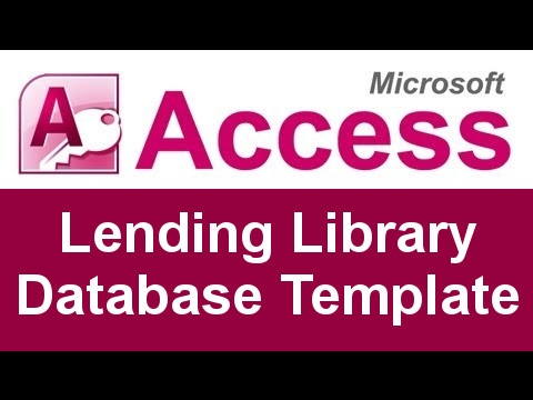 Microsoft Access Lending Library Database Template