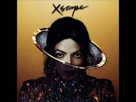 Xscape (Original Version)- Michael Jackson XSCAPE (Deluxe)
