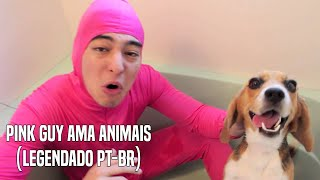 PINK GUY LOVES ANIMALS (Legendado Pt-Br)
