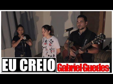 Gabriel Guedes - Eu Creio    ( Cover Banda Reino & Paz )