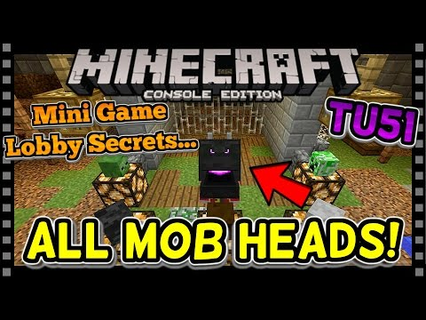 MINECRAFT TU51 | ALL MOB HEADS - MINI GAME LOBBY SECRETS (Minecraft Console PS4 / Xbox)