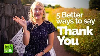 5 Better ways to say 'THANK YOU' - Learn Polite English Phrases   Beginner English Lesson
