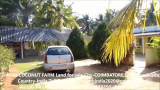 10  acres FARM  land  for sale at City COIMBATORE,State TAMILNADU,Country INDIA  mpeg4