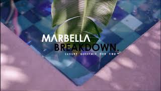 Marbella Breakdown The Mix