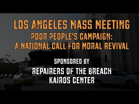 Highlights from the Los Angeles Poor People's Campaign Mass Meeting