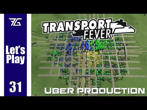Transport Fever - Uber Production Ep 31 Extra Coal