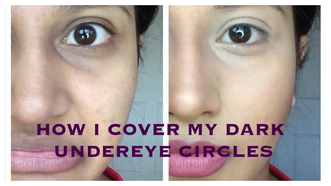 How to cover DARK UNDER EYE CIRCLES - With makeup - esp for indian ...