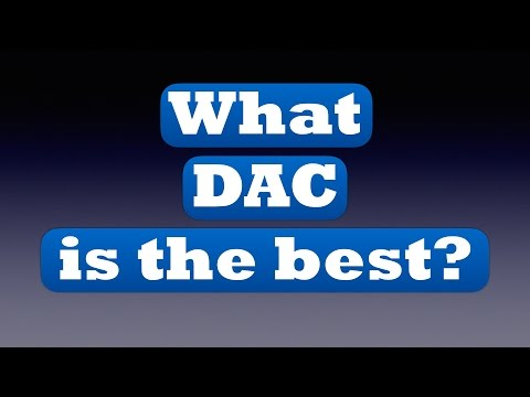 What DAC is the best?