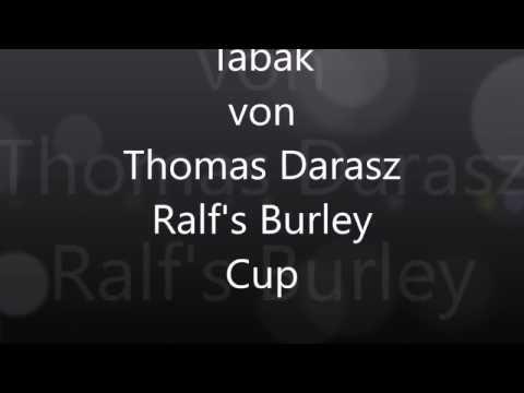 Ralf's Burley Cup