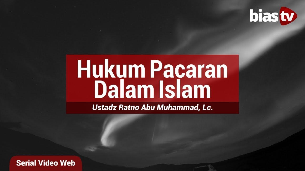 Hukum Pacaran Dalam Islam Artikel Pilihan Bimbinganislamcom
