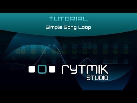 Rytmik Studio: Tutorial – Simple Song Loop |