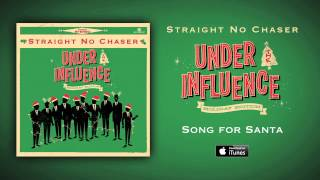 Straight No Chaser - Song For Santa