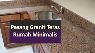 Pasang Granit Teras Rumah Minimalis || Hub : 0812 8606 6416