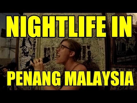 NIGHTLIFE IN PENANG MALAYSIA V237