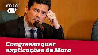 Após conversas, congresso quer explicações de Sergio Moro