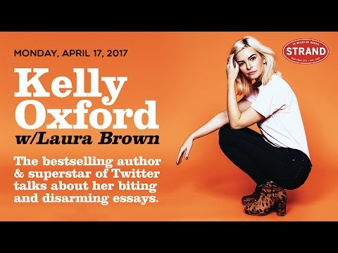 Kelly Oxford + Laura Brown | When You Find Out the World is Against You