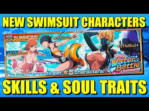 NEW SWIMSUIT SOI FON, HALIBEL and ORIHIME 6 STAR SKILLS & SOUL TRAITS Bleach Brave Souls