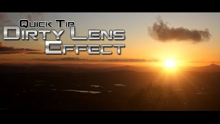 Quick Tip - Dirty Lens Effect - Tutorial