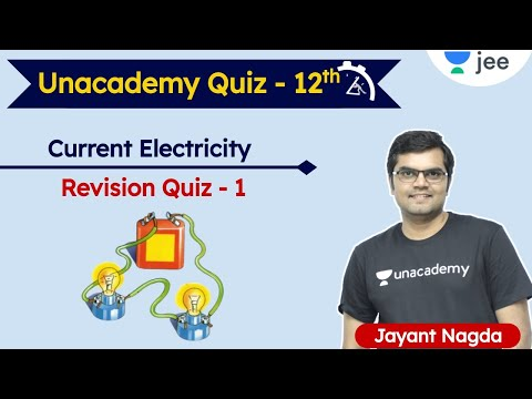 JEE: Current Electricity | Unacademy Quiz | Class 12 | Unaca