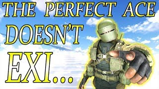 The Perfect Ace Doesn't Exi... - Rainbow Six Siege (Operation Para Bellum)